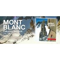Philippe Batoux Mont Blanc - The Finest Routes
