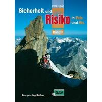 Pit Schubert Sicherheit Und Risiko In Fels Und Eis Band 2