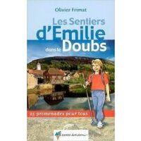 Rando Editions Doubs Sentiers D'Emilie - Wandelen Met Kinderen