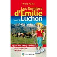 Rando Editions Luchon Sentiers D'Emilie - Wandelen Met Kinderen