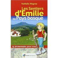 Rando Editions Pays Basque Sentiers Emilie - Wandelen Met Kinderen