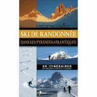 Rando Editions Ski De Randonnee Dans Les Pyrenees Atlantiques