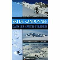 Rando Editions Volume 1 Hautes Pyrenees Ski De Randonnee
