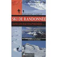 Rando Editions Volume 2 Hautes Pyrenees Ski De Randonnee