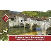 Recreatief Fietsen Fietsgids Fietsen Door Zwitserland