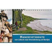 Recreatief Fietsen Fietsgids 2 Hanzefietsroute Lübeck - Brandenburg