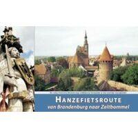Recreatief Fietsen Fietsgids Hanzefietsroute Deel 3 Brandenburg Naar Zaltbommel