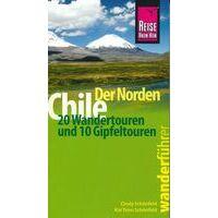 Reise Know How Wanderführer Chile: Der Norden