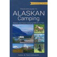 Rolling Homes Traveler's Guide To Alaskan Camping