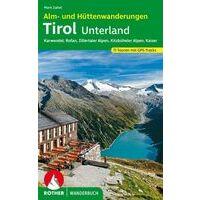 Rother Alm- Und Hüttenwanderungen Tirol Unterland
