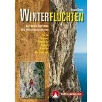 Rother Winterfluchten - Klettern In Sudeuropa