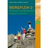 Rotpunkt Verlag Bergfloh 2: Wandelen Met Kinderen Graubunden, Ostschweiz