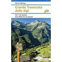 Rotpunkt Verlag Grande Traversata Delle Alpi: Tel 1 Norden
