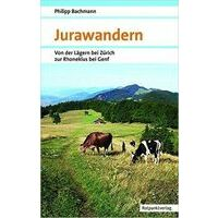 Rotpunkt Verlag Wandelgids Jurawandern (Zwitserland)