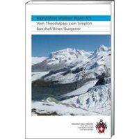 SAC Alpinführer Walliser Alpen 4/5: Vom Theodulpass Zum Simplon