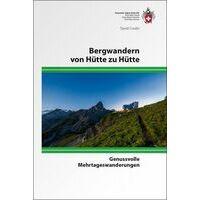 SAC Bergwandern Von Hütte Zu Hütte