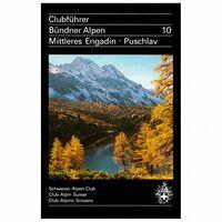 SAC Bundner Alpen 10 Mittleres Engadin