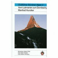 SAC Clubführer Bündner Alpen 2: Vom Lukmanier Zum Domleschg