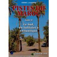 Editions Extrem Sud Gids 4x4 Marokko Piste Du Maroc Tome II Le Sud
