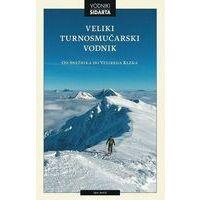 Sidarta Skigids Slovenië - Veliki Turnomucarski