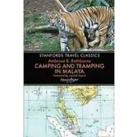 Stanford Camping And Tramping In Malaya