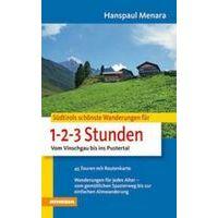 Athesia Sudtirols Schonsten Wanderungen Fur 1-2-3 Stunden