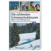 Terra Magica Die Schonsten Schneeschuhtouren Bayern Tirol, Salzburger Land