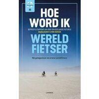 Terra Uitgeverij Hoe Word Ik Wereldfietser?