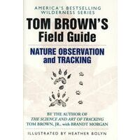Tom Brown Field Guide To Nature Observation And Tracking