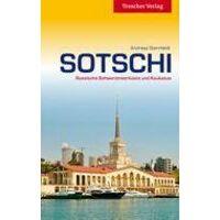 Trescher Verlag Sotschi - Unterwegs An Der Russichen Schwarzmeerkuste