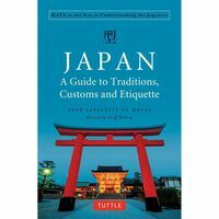 Tuttle Publishing Japan - A Guide To Traditions, Customs And Etiquette