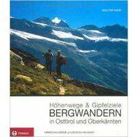 Tyrolia Bergwandern In Osttirol Und Oberkärnten