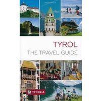 Tyrolia Tyrol - The Travel Guide