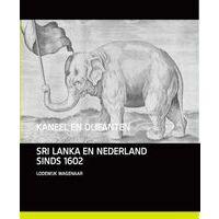 Van Tilt Kaneel En Olifanten - Nederland En Sri Lanka Sinds 1600