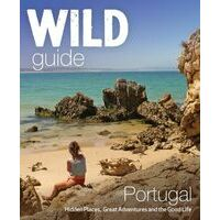 Wild Things Wild Guide Portugal