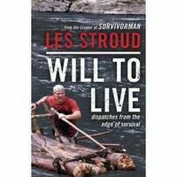 Les Stroud Will To Live